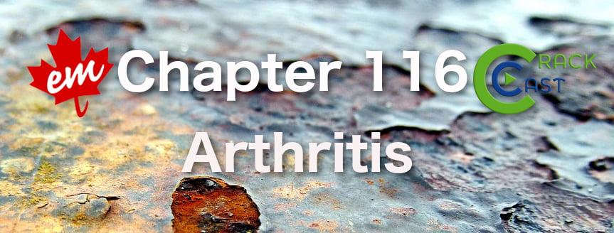 CRACKCast E116 – Arthritis - CanadiEM